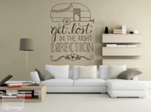 """Vinilo decorativo: Get lost in the right direction """"perderse en la dirección correcta"""""""
