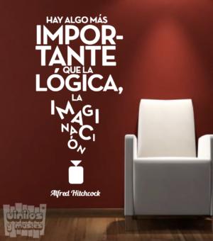 Vinilo decorativo frase: Hay algo mas importante que la lógica, la imaginación