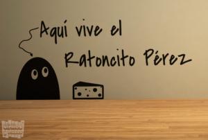 Vinilo decroativo: Aqui vive el ratoncito Perez