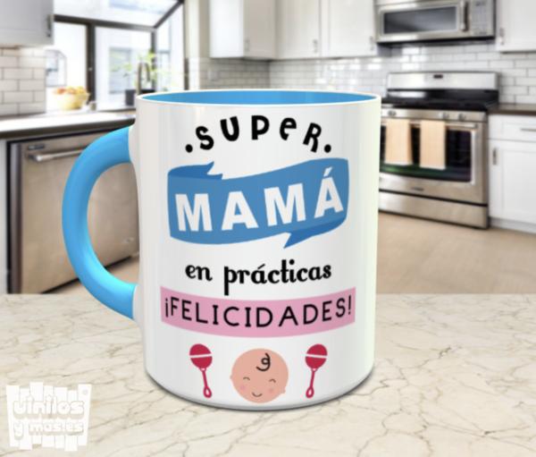 Taza super mamá en prácticas, felicidades