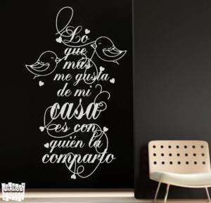 Vinilo decorativo frase: Lo que más me gusta de mi casa es con quien la comparto