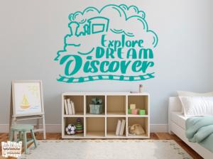 """Vinilo decorativo Explore dream discover """"explora, Sueña, descubre""""."""